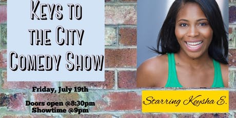 Keys To The City Comedy Show  tickets
