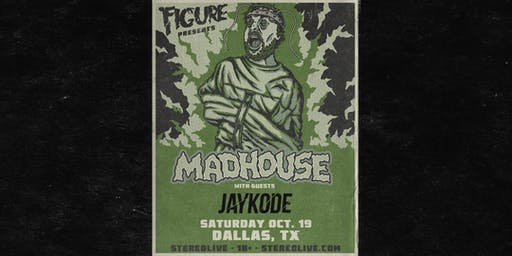 Figure: Madhouse Tour - Stereo Live Dallas