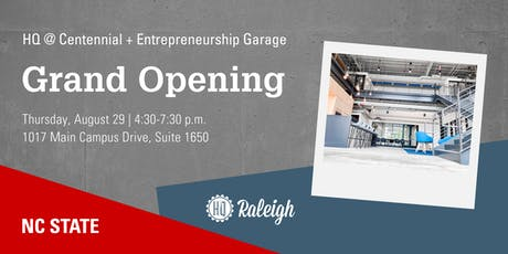 HQ Raleigh+NC State Entrepreneurship Garage Grand Opening tickets