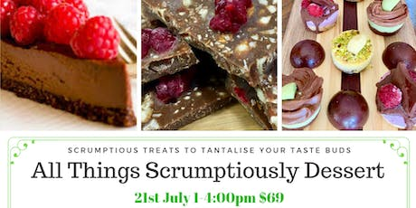 All Things Scrumptiously Dessert tickets