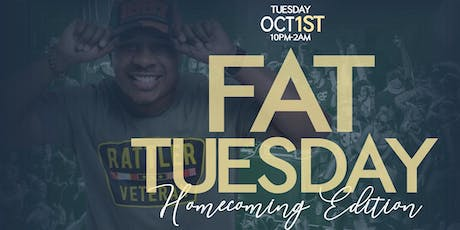 """Fat Tuesday """"Famu Homecoming Edition"""" tickets"""