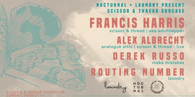 Nocturnal + Laundry pres. Scissor & Thread Showcase
