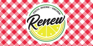 RENEW: spiritual awakening + homecoming