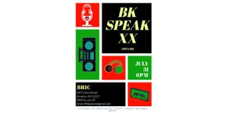 BK SpeakXX tickets