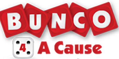 BUNCO 4 A CAUSE