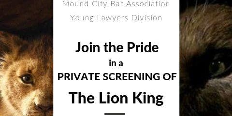 Mound City Bar Association- Young Lawyers Lion King Private Screening