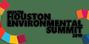 2019 Greater Houston Environmental Summit: Sustainable...