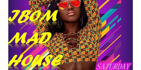 MIA Presents: Ibom MADHOUSE House Party!! tickets