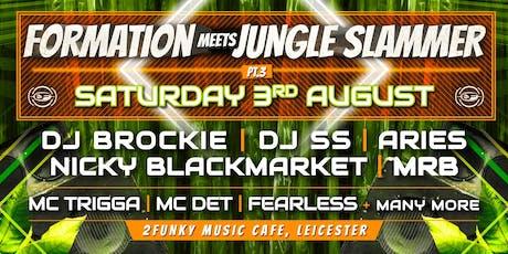 Formation meets Jungle Slammer  Pt3 tickets