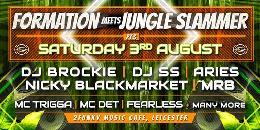 Formation meets Jungle Slammer  Pt3