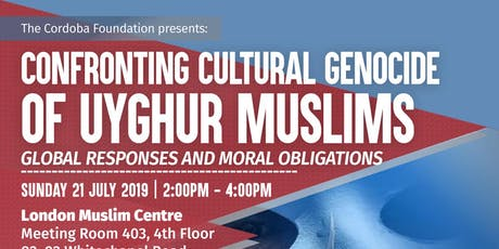 Confronting Cultural Genocide  of Uyghur Muslims in China: Global Responses and Moral Obligations tickets