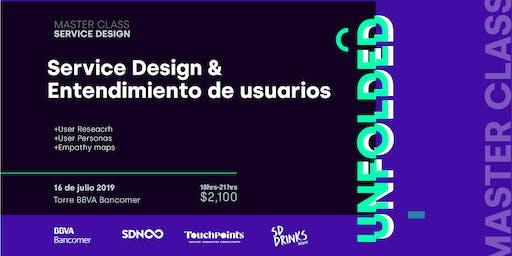 Masterclass Service Design & Entendimiento de Usuarios - UNFOLDED
