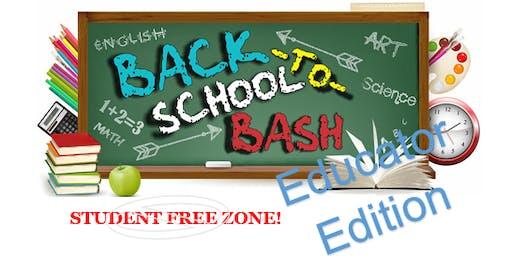 Back To School Bash: Teacher Edition