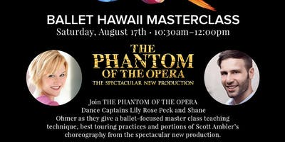 PHANTOM of the OPERA MASTERCLASS @ BALLET HAWAII