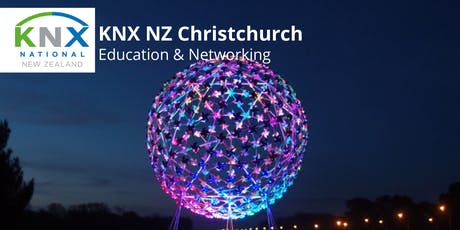 KNX NZ Christchurch Meet-up - Education + Networking tickets