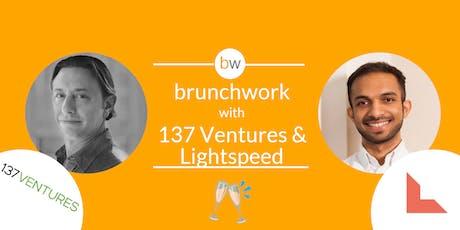 Lightspeed & 137: brunchwork After Hours tickets