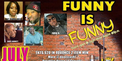 """GREG D'S """"FUNNY IS FUNNY COMEDY SHOW"""""""