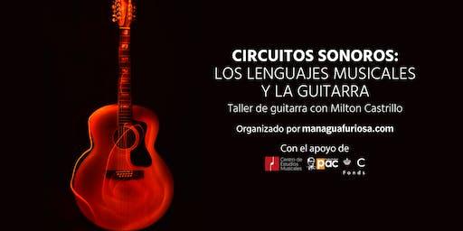 Circuitos Sonoros: Los lenguajes musicales y la guitarra