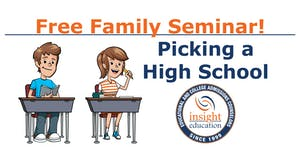 Picking a High School Family Seminar, with Insight...