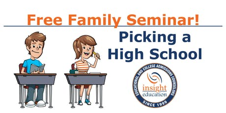 Picking a High School Family Seminar, with Insight Education  tickets