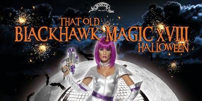 Old Blackhawk Magic Halloween Party XVIII