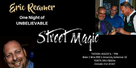 Eric Reamer... STREET MAGIC! tickets