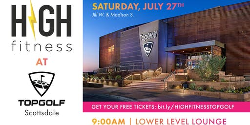 HIGH Fitness at Top Golf - Free Event
