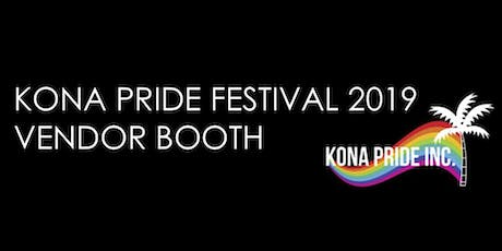 KONA PRIDE VENDOR BOOTH tickets