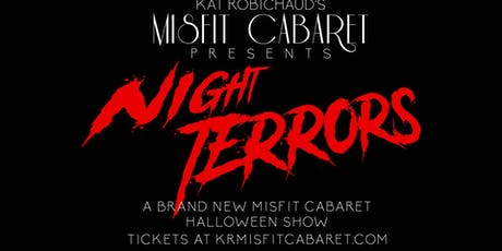 Kat Robichaud's Misfit Cabaret Presents Night Terrors tickets