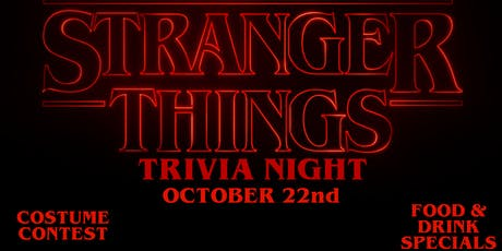 Stranger Things Trivia Event! tickets