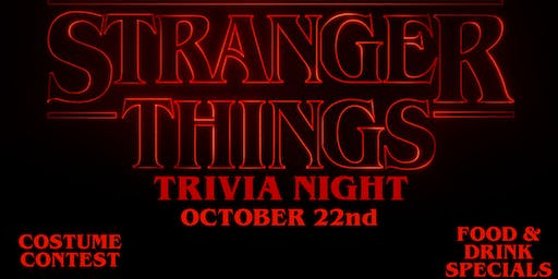 Stranger Things Trivia Event!