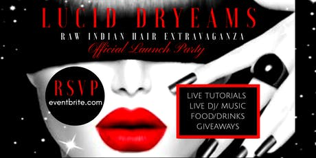 Lucid Dryeams Raw Indian Hair Extravaganza tickets