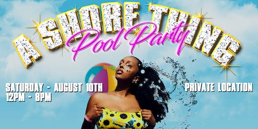A SHORE THING: POOL PARTY