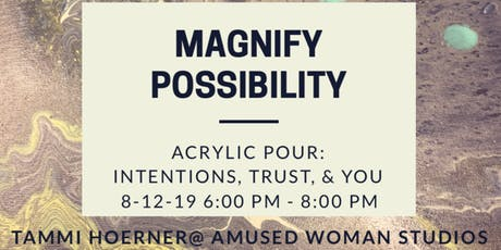 Acrylic Pour: Intention, Trust, & You with Tammi Hoerner, INHC tickets