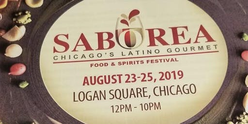 Saborea Chicago's Latino Gourmet Food & Spirit Festival