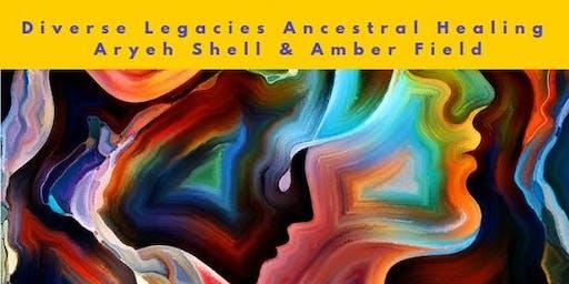 Diverse Legacies Ancestral Healing