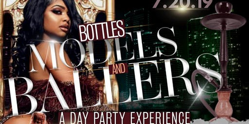 Bottles Models & Ballers : A Day Party Experience