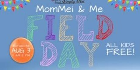 MomMei and Me Field Day tickets
