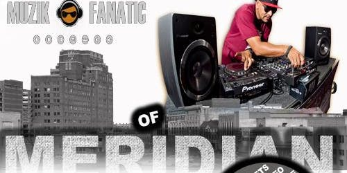 Muzik Fanatic Of Meridian