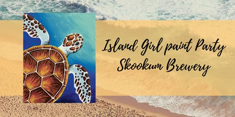 Island Girl Paint Party at Skookum Brewery tickets