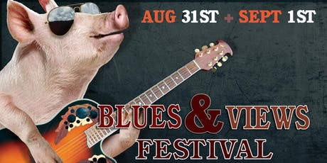 Blues and Views Festival -- Labor Day Weekend, 2019 tickets