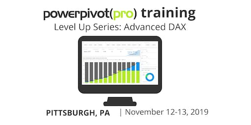 Level Up Series: Advanced DAX - Pittsburgh 2019