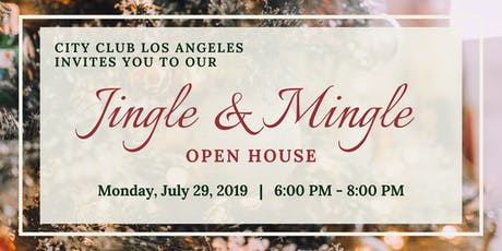 City Club LA Jingle & Mingle Open House tickets