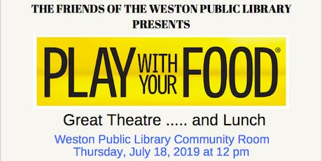 2019 Play With Your Food in Weston tickets