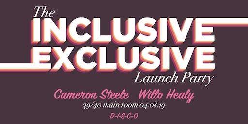 The Inclusive Exclusive Launch Party.