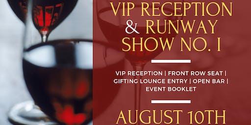 VIP Reception & Runway Show I