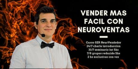 Curso Ser NeuroVendedor, vender va a ser diferente después de este curso. entradas