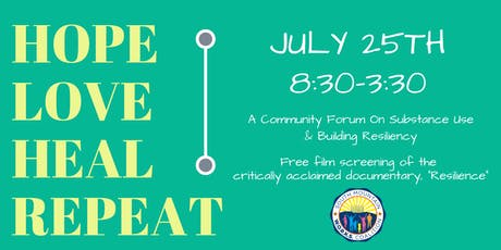 HOPE LOVE HEAL REPEAT: A Community Forum on Substance Use & Building Resilency tickets