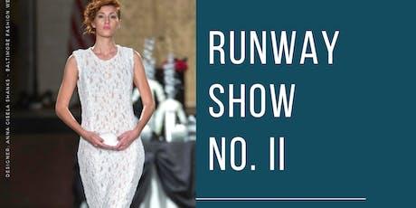 Runway Show II tickets