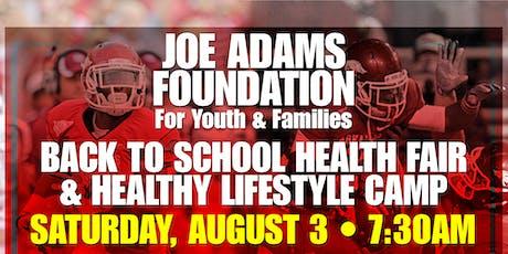 Joe Adams Foundation Back to School Health Fair & Healthy Lifestyle Camp tickets